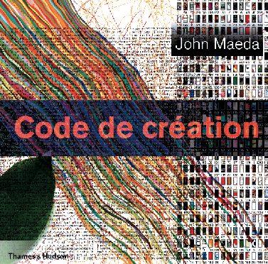 Code de création: John Maeda